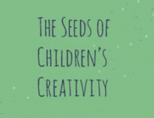 The Seeds of Children's Creativity