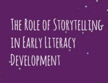 The Role of Storytelling in Early Literacy Development