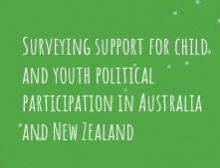 Surveying support for child and youth political participation in Australia and New Zealand