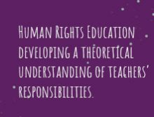 Human Rights Education: developing a theoretical understanding of teachers' responsibilities